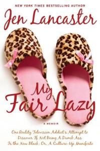 My-Fair-Lazy-Jen-Lancaster